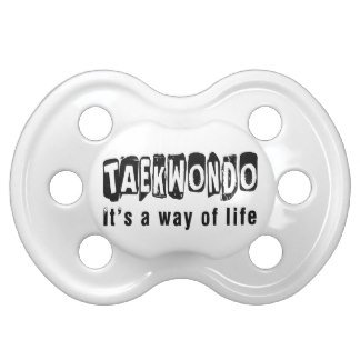 taekwondo_its_a_way_of_life_baby_pacifiers-re67d841ba6e34973b22509abca36d84e_8byvd_8byvr_324.jpg